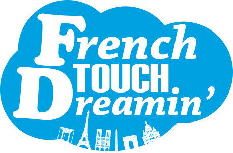 French Touch Dreamin