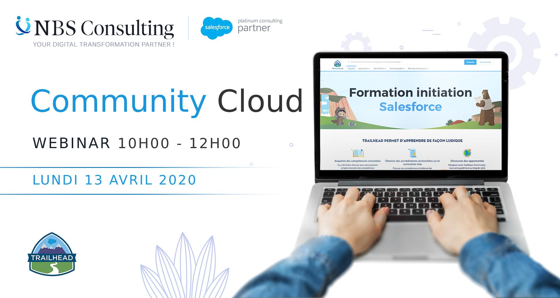 Notion de communauté, avantages et création des communautés salesforce, création d'utilisateurs de communauté et d'ensemble de partage, configuration des communautés, personnalisation des communautés avec le générateur d'expérience