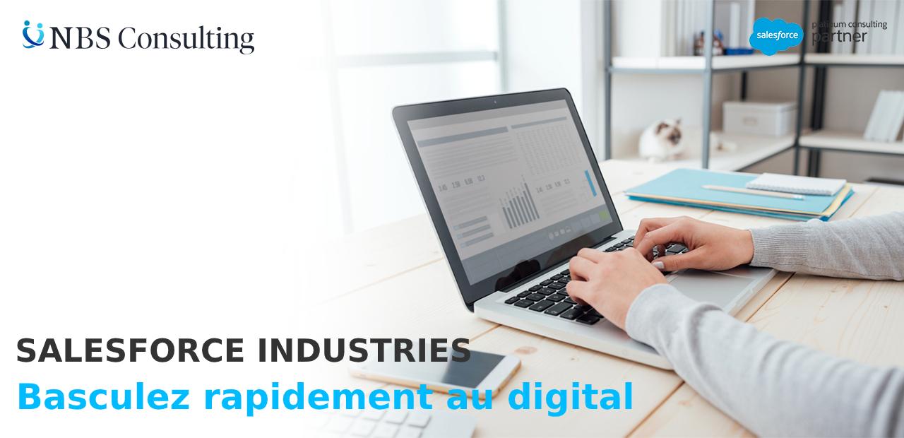 Salesforce Industries : Basculez rapidement au numérique avec de nouveaux Clouds industriels basés sur la plateforme Salesforce Customer 360 !